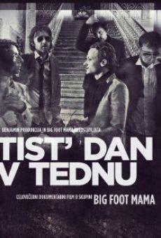 Ver película Tist' dan v tednu