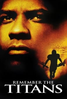 Remember the Titans on-line gratuito