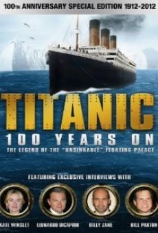 Película: Titanic: 100 Years On