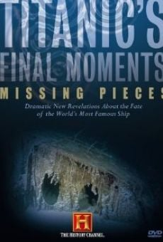 Titanic's Final Moments: Missing Pieces online