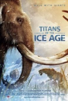Ver película Titans of the Ice Age