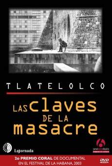 Ver película Tlatelolco: las claves de la masacre