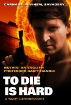 Película: To Die Is Hard