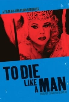 Ver película To Die Like a Man