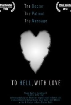 Película: To Hell, with Love