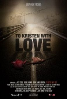 Película: To Kristen with Love