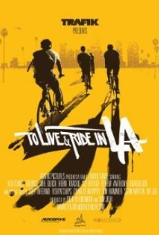 Película: To Live & Ride in L.A.