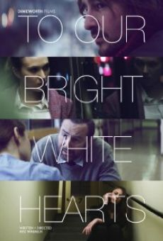 Película: To Our Bright White Hearts