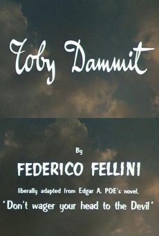 Histoires extraordinaires: Toby Dammit on-line gratuito