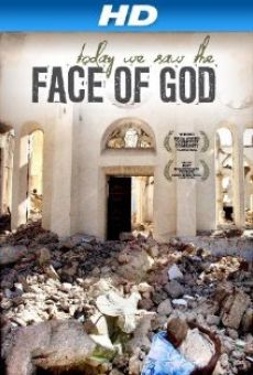 Ver película Today We Saw the Face of God