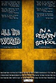 Watch All the World in a Design School online stream