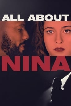 All About Nina on-line gratuito