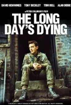The Long Day's Dying on-line gratuito