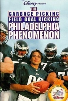 The Garbage Picking Field Goal Kicking Philadelphia Phenomenon online free
