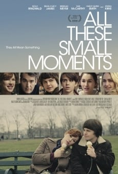 All These Small Moments en ligne gratuit