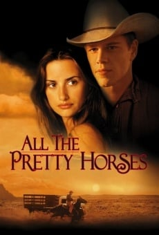 All the Pretty Horses online free