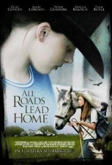 All Roads Lead Home online kostenlos