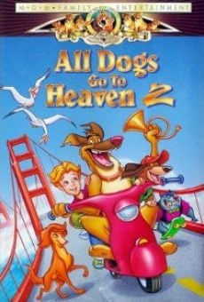 All Dogs Go to Heaven 2 online free