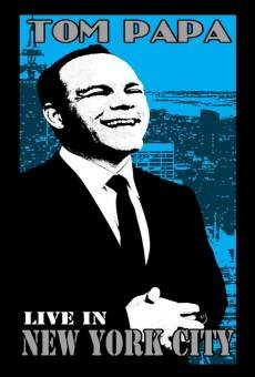 Tom Papa: Live in New York City on-line gratuito