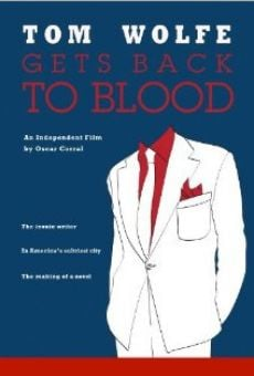 Película: Tom Wolfe Gets Back to Blood