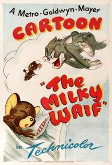 Tom & Jerry: The Milky Waif on-line gratuito