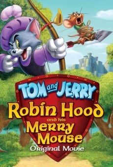 Tom and Jerry: Robin Hood and His Merry Mouse Online Free