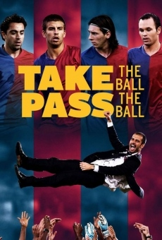 Take the Ball Pass the Ball: The Making of the Greatest Team in the World on-line gratuito