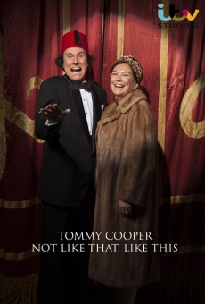 Tommy Cooper: Not Like That, Like This on-line gratuito