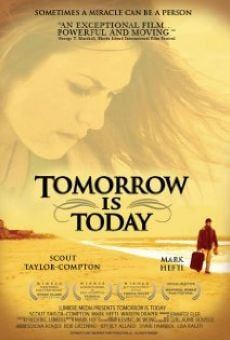 Tomorrow is Today online streaming