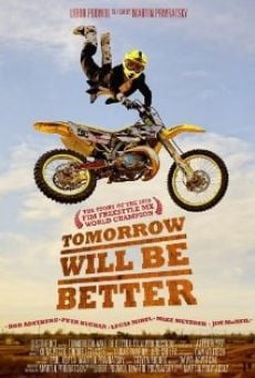 Tomorrow Will Be Better en ligne gratuit