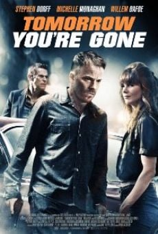 Película: Tomorrow You're Gone