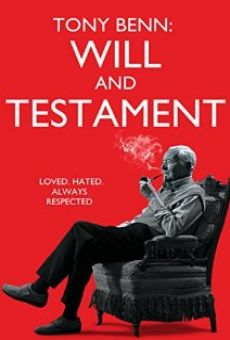 Tony Benn: Will and Testament online