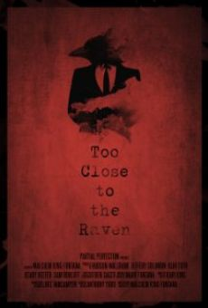 Ver película Too Close to the Raven