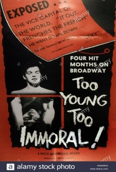 Too Young, Too Immoral on-line gratuito