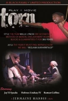 Película: Torn: The Willie Lynch Letter
