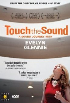 Touch the Sound: A Sound Journey with Evelyn Glennie on-line gratuito
