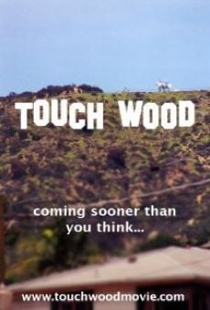 Touch Wood on-line gratuito