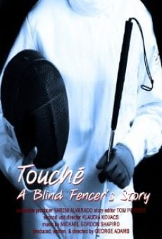 Ver película Touche: A Blind Fencer's Story