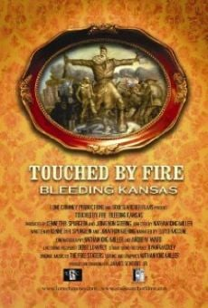 Touched by Fire: Bleeding Kansas online kostenlos