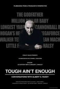 Ver película Tough Ain't Enough: Conversations with Albert S. Ruddy