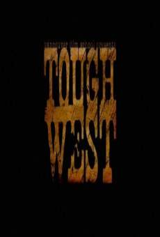 Tough West on-line gratuito