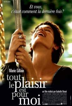 Película: Tout le plaisir est pour moi