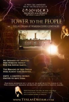 Tower to the People-Tesla's Dream at Wardenclyffe Continues online