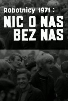 Película: Trabajadores 1971 - Nada de nosotros sin nosotros