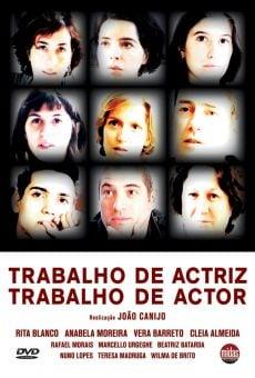 Ver película Trabalho de Actriz, Trabalho de Actor