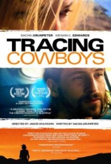 Película: Tracing Cowboys