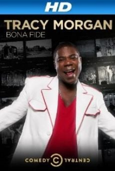 Tracy Morgan: Bona Fide online streaming