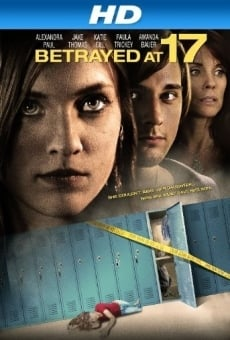 Betrayed at 17 on-line gratuito