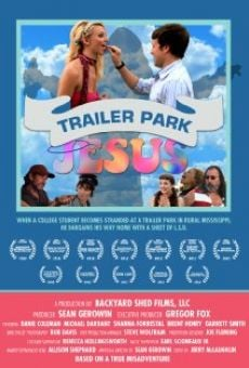 Trailer Park Jesus on-line gratuito