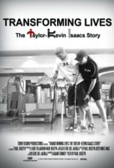 Película: Transforming Lives: The Taylor-Kevin Isaacs Story